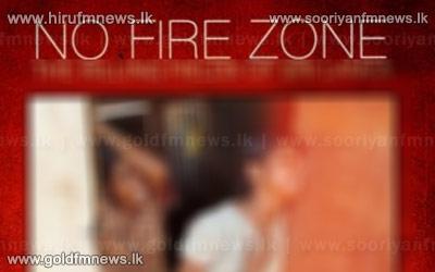 No+Fire+Zone+aired+in+Geneva%3B+Remove+NGO+privileges+-+Sri+Lanka+requests+from+the+UN.+