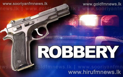 Money+and+Jewellery+worth+20+million+rupees+stolen+from+a+private+finance+company+in+Gampaha