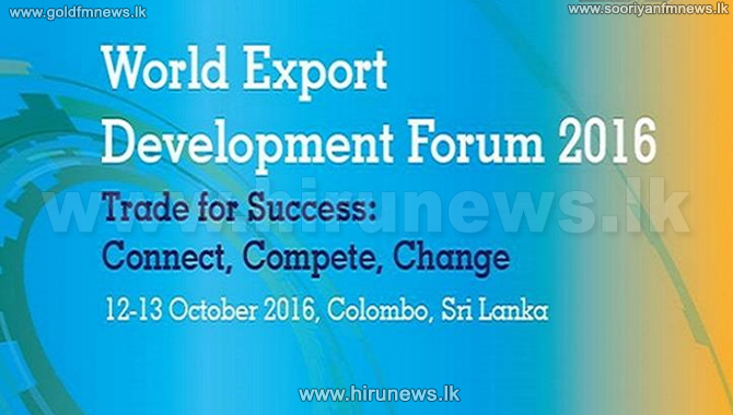 World+Export+Development+Forum+2016+commences+
