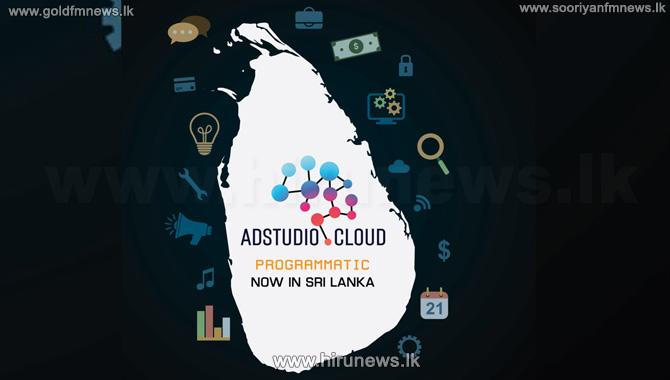 Adstudio%2C+Sri+Lanka%E2%80%99s+firstProgrammatic+Advertising+Eco+System%2C+Launches