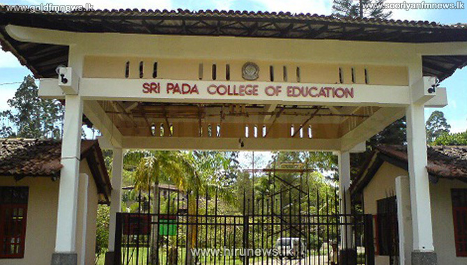 Sri+Pada+National+College+of+Education+is+closed+due+to+viral+fever