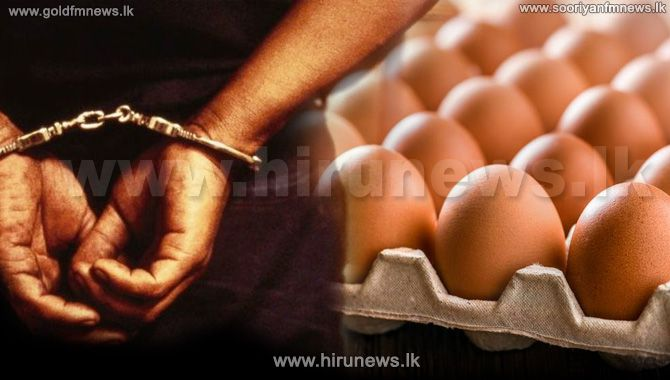 TWO+PERSONS+INVOLVED+IN+A+FRAUD+CONNECTED+WITH+28%2C000+EGGS%2C+ARRESTED+IN+WARAKAPOLA