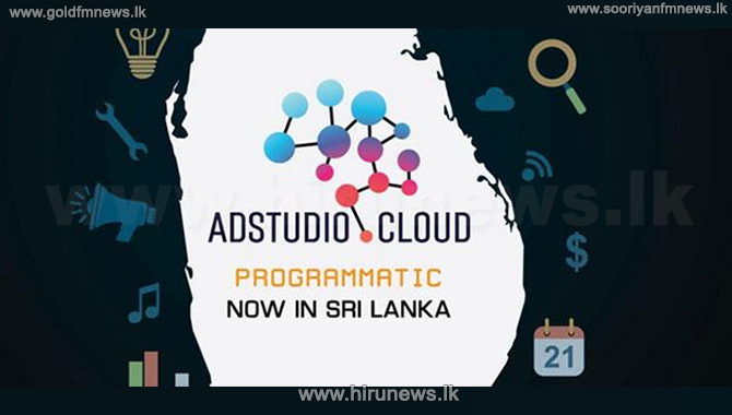 'AdStudio' – Driving impactful change in Sri Lankan advertising with 'programmatic advertising'