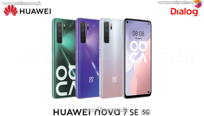 Dialog Axiata Launches the Affordable and Powerful 5G Smartphone, Huawei Nova 7 SE