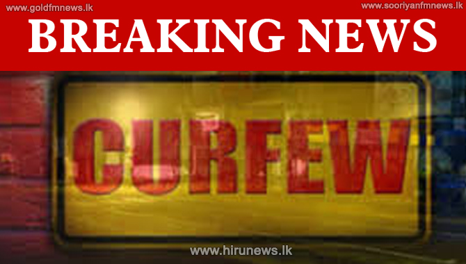 Curfew in Gampaha district from 10 pm today to 5 am on 26 Oct. (video)