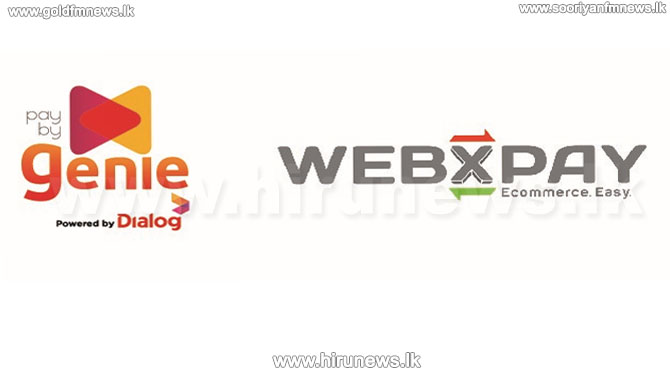 Dialog Axiata's Genie Partners with WEBXPAY