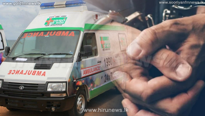 'Suwa Sariya' ambulance assistant arrested with drugs