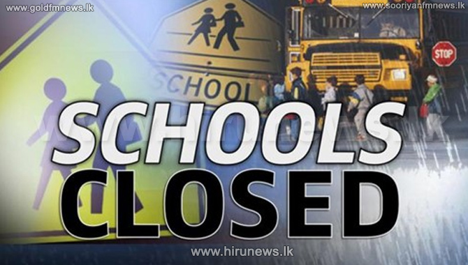 All schools in the Puttalam Education Zone closed tomorrow