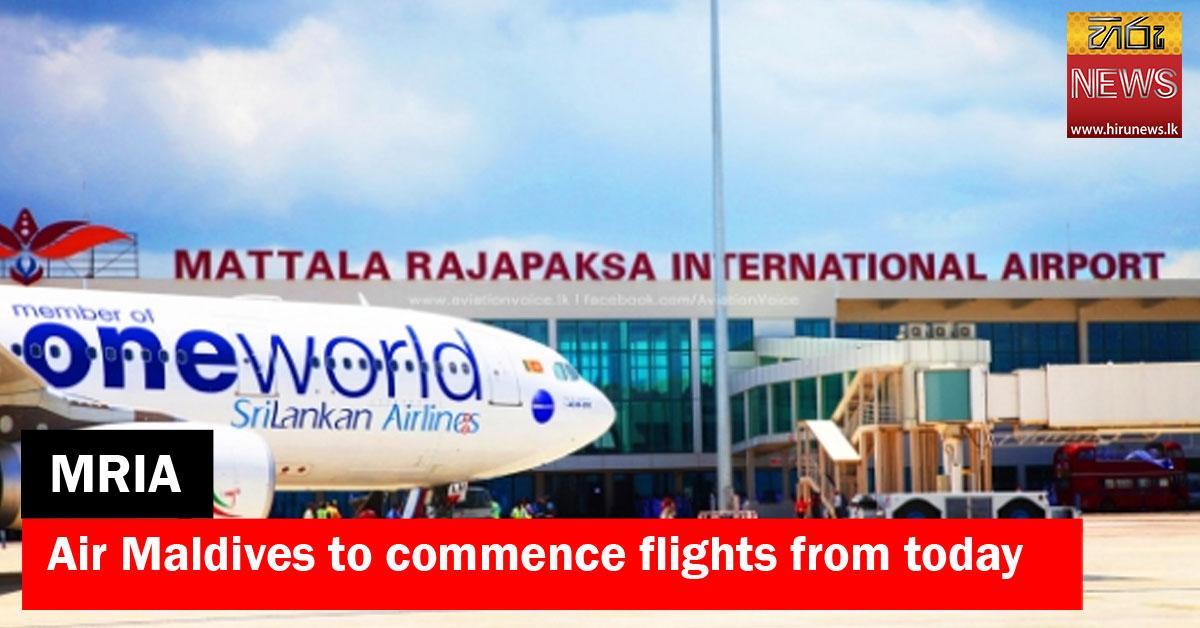 Maldives+to+operate+scheduled+flights+to+MRIA