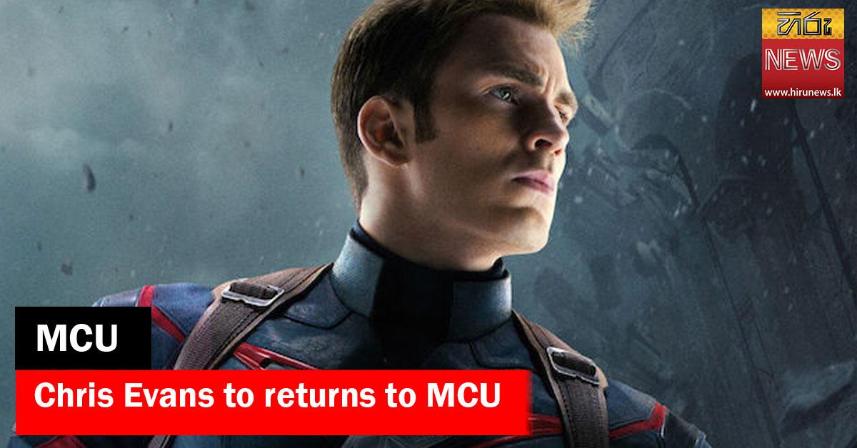 Chris Evans to returns to MCU