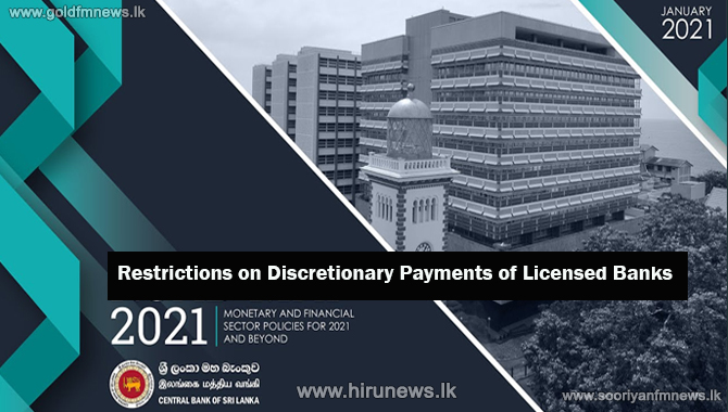 Restrictions on Discretionary Payments of Licensed Banks