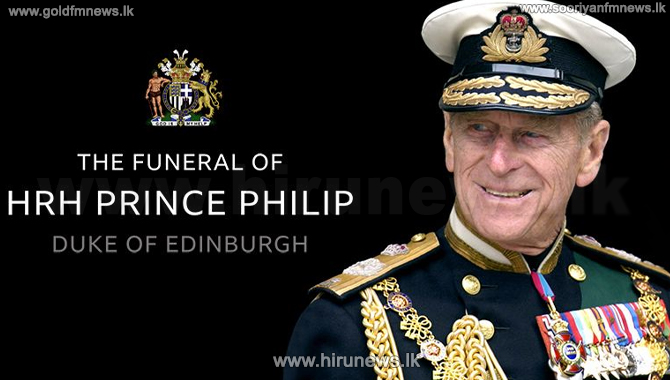 Funeral procession plan of Late Duke of Edinburgh