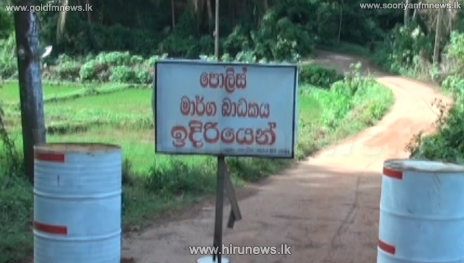 Thithawallegala GN division isolated with immediate effect
