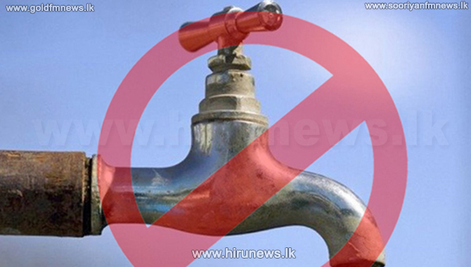 24-hour water cut to be imposed in several areas of Wattala